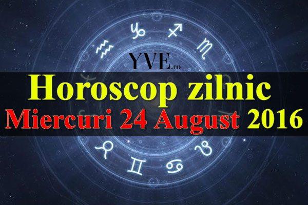 Horoscop zilnic Miercuri 24 August 2016