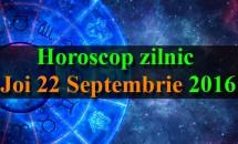 Horoscop zilnic Joi 22 Septembrie 2016