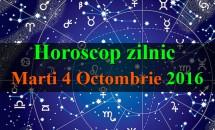 Horoscop zilnic Marti, 4 Octombrie 2016