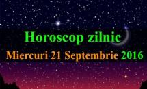 Horoscop zilnic Miercuri, 21 Septembrie 2016