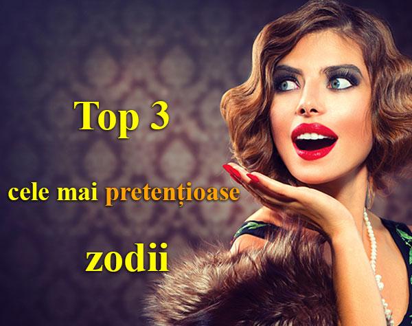 Top 3 cele mai pretențioase zodii