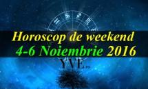 Horoscop de weekend 4-6 Noiembrie 2016