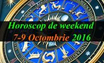 Horoscop de weekend 7-9 Octombrie 2016