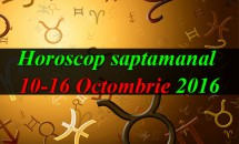 Horoscop saptamanal 10-16 Octombrie 2016