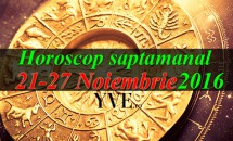 Horoscop saptamanal 21-27 Noiembrie 2016