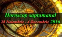 Horoscop saptamanal 28 Noiembrie - 4 Decembrie 2016