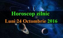 Horoscop zilnic Luni, 24 Octombrie 2016