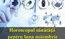 Horoscopul sănătății pentru luna noiembrie