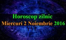 Horoscop zilnic Miercuri, 2 Noiembrie 2016