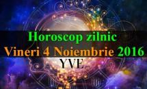 Horoscop zilnic Vineri, 4 Noiembrie 2016