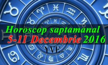 Horoscop saptamanal 5-11 Decembrie 2016