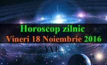 Horoscop zilnic Vineri, 18 Noiembrie 2016