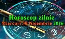 Horoscop zilnic Miercuri, 30 Noiembrie 2016