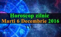 Horoscop zilnic Marti, 6 Decembrie 2016