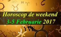 Horoscop de weekend 3-5 Februarie 2017