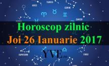 Horoscop zilnic Joi, 26 Ianuarie 2017