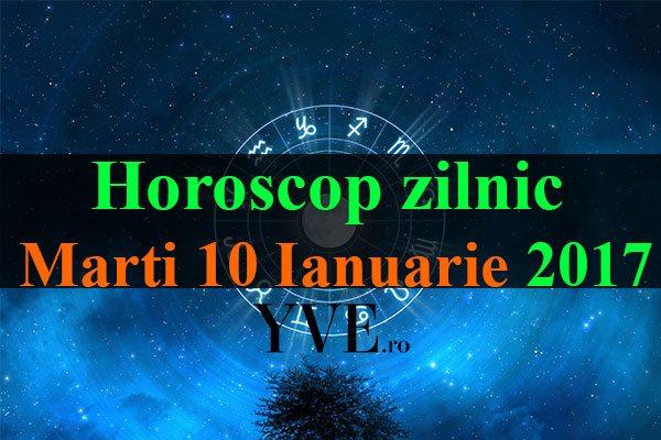 Horoscop-zilnic-Marti-10-Ianuarie-2017