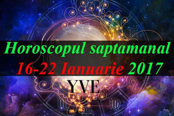 Horoscopul-saptamanal-16-22-Ianuarie-2017