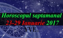 Horoscopul saptamanal 23-29 Ianuarie 2017
