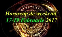 Horoscop de weekend 17-19 Februarie 2017