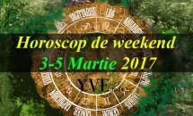 Horoscop de weekend 3-5 Martie 2017