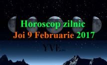 Horoscop zilnic Joi, 9 Februarie 2017