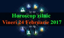 Horoscop zilnic Vineri, 24 Februarie 2017
