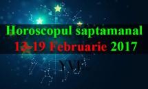 Horoscopul saptamanal 13-19 Februarie 2017