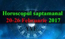 Horoscopul săptămânal 20-26 Februarie 2017