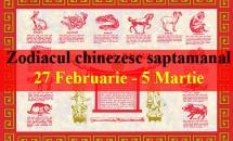 Zodiacul chinezesc saptamanal 27 Februarie - 5 Martie