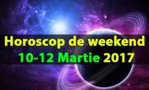 Horoscop de weekend 10-12 Martie 2017