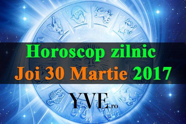 Horoscop zilnic Joi, 30 Martie 2017
