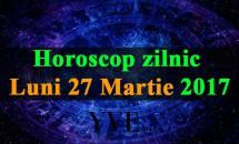 Horoscop zilnic Luni, 27 Martie 2017