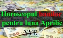 Horoscopul banilor pentru luna aprilie