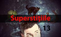 Superstiţiile: între mit şi adevăr