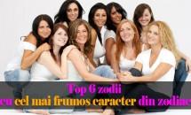 Top 6 zodii cu cel mai frumos caracter din zodiac