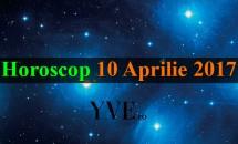Horoscop 10 Aprilie 2017