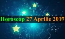 Horoscop 27 Aprilie 2017 - Berbecii sunt agitați, iar Leilor le merge din ce în ce mai bine