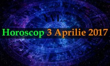 Horoscop 3 Aprilie 2017