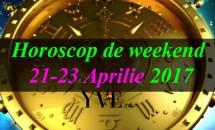 Horoscop de weekend 21-23 Aprilie 2017