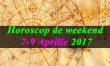 Horoscop de weekend 7-9 Aprilie 2017