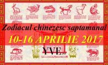Zodiacul chinezesc saptamanal 10-16 Aprilie 2017