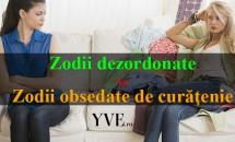 Zodii dezordonate VS Zodii obsedate de curăţenie