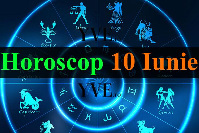 Horoscop 10 Iunie 2019