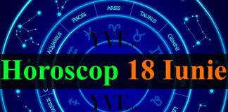 Horoscop 18 Iunie 2019