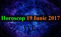 Horoscop 19 Iunie 2017: Săgetătorii au o perioadă plină de oportunităţi
