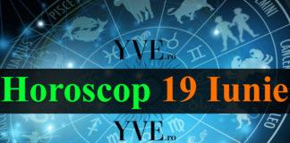 Horoscop 19 Iunie 2018