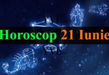 Horoscop 21 Iunie 2018