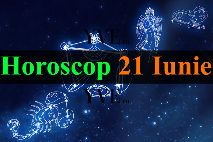 Horoscop 21 Iunie 2019