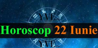 Horoscop 22 Iunie 2018